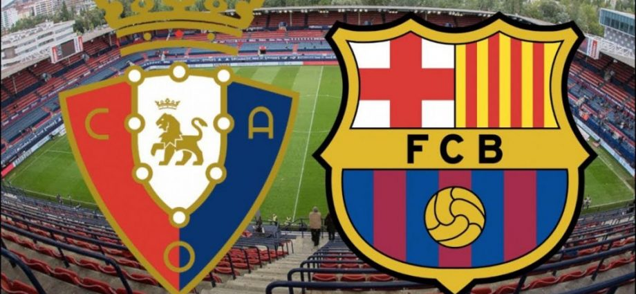 Prediksi Barcelona vs Osasuna 17 Juli 2020